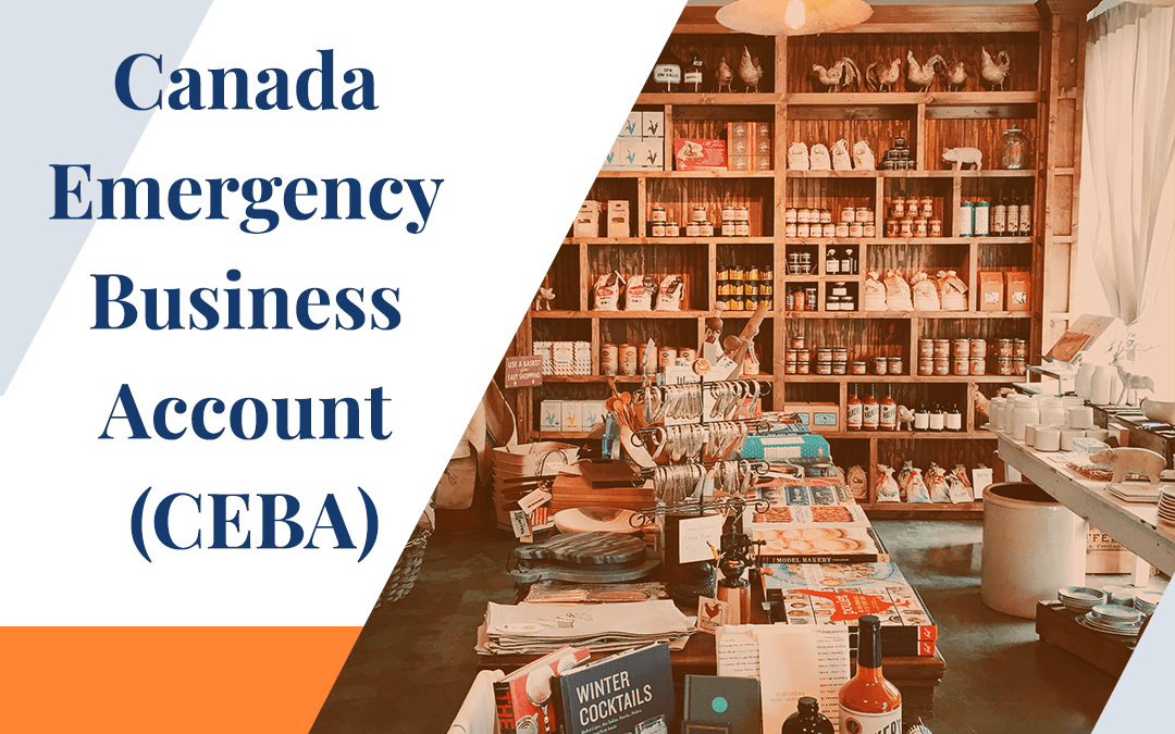 Canada Emergency Business Account (CEBA)