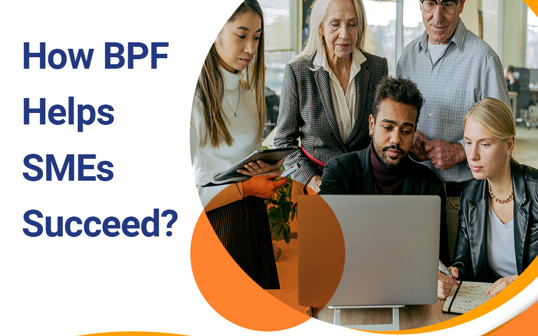 How BPF Solutions helps SMEs succeed?