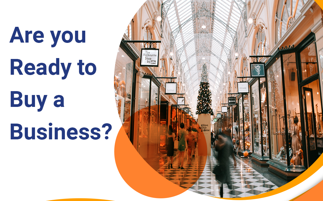 Are you Ready to Buy a Business? Pros and Cons of Buying a Business