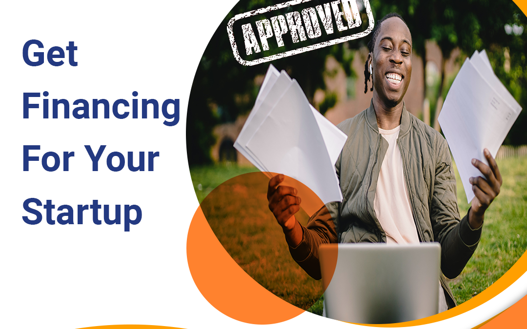 How to Get Financing for your Startup?