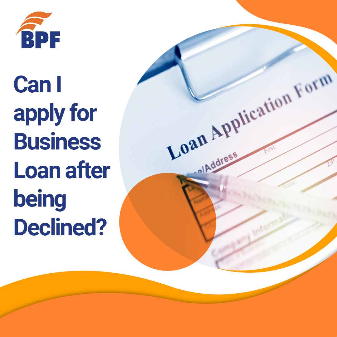 Can I apply for Business Loan after being Declined?