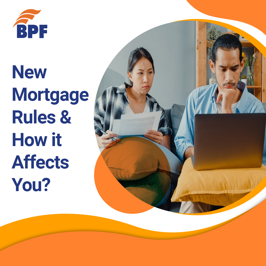 New Mortgage Rules and How it Affects you?
