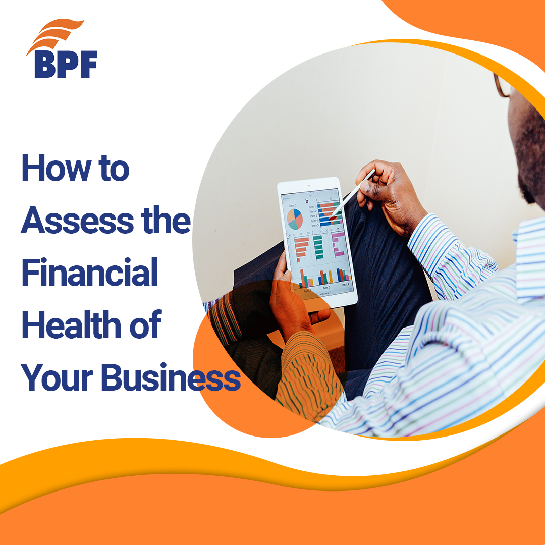 How to Assess the Financial Health of Your Business – Five Key factors